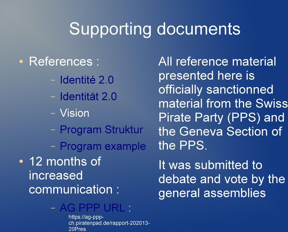 0 material from the Swiss Vision Pirate Party (PPS) and Program Struktur the Geneva Section of