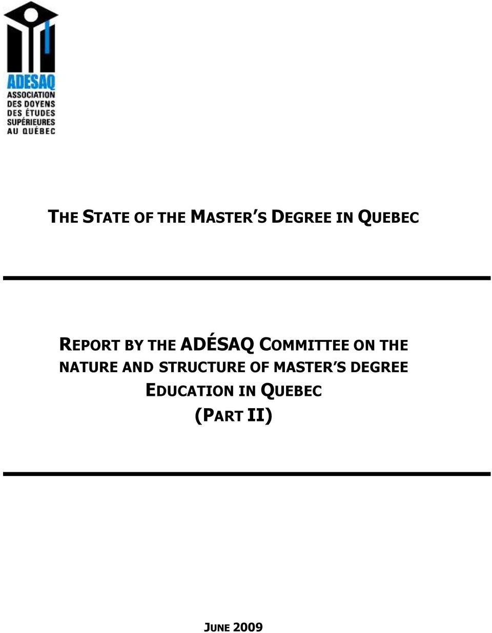ON THE NATURE AND STRUCTURE OF MASTER S
