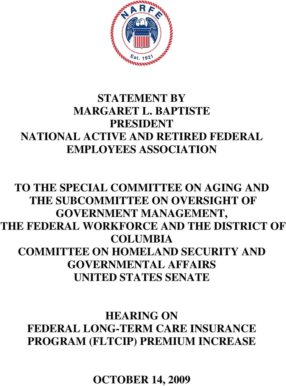 AGING AND THE SUBCOMMITTEE ON OVERSIGHT OF GOVERNMENT MANAGEMENT, THE FEDERAL WORKFORCE AND THE DISTRICT