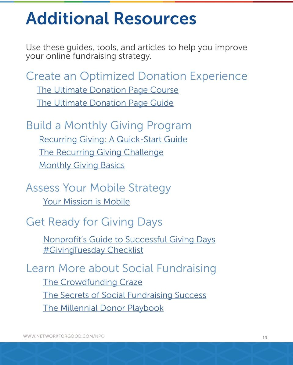 A Quick-Start Guide The Recurring Giving Challenge Monthly Giving Basics Assess Your Mobile Strategy Your Mission is Mobile Get Ready for Giving Days