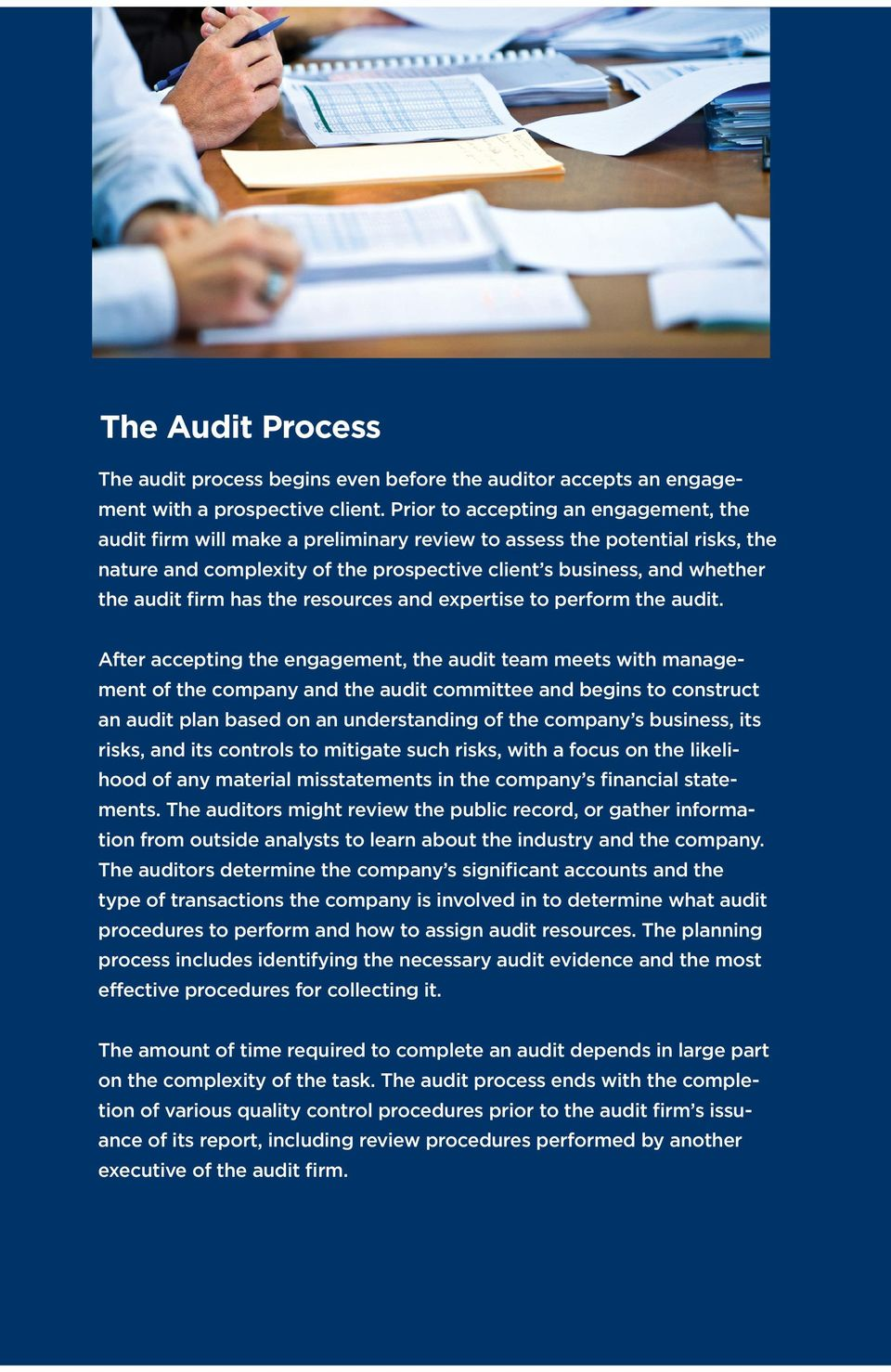 firm has the resources and expertise to perform the audit.