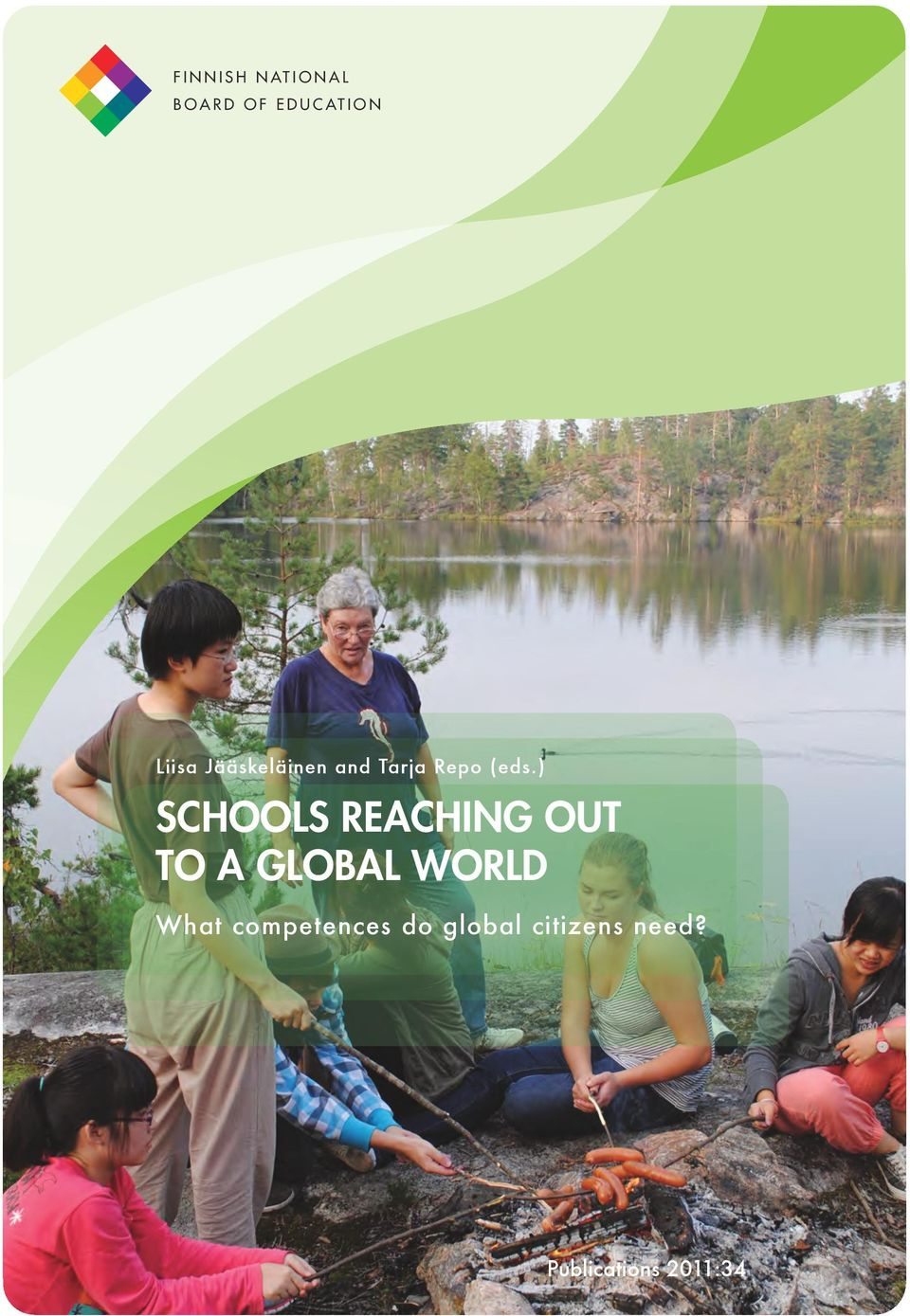 ) SCHOOLS REACHING OUT TO A GLOBAL WORLD What