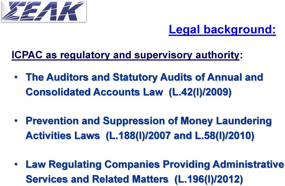 42(I)/2009) Prevention and Suppression of Money Laundering Activities Laws (L.