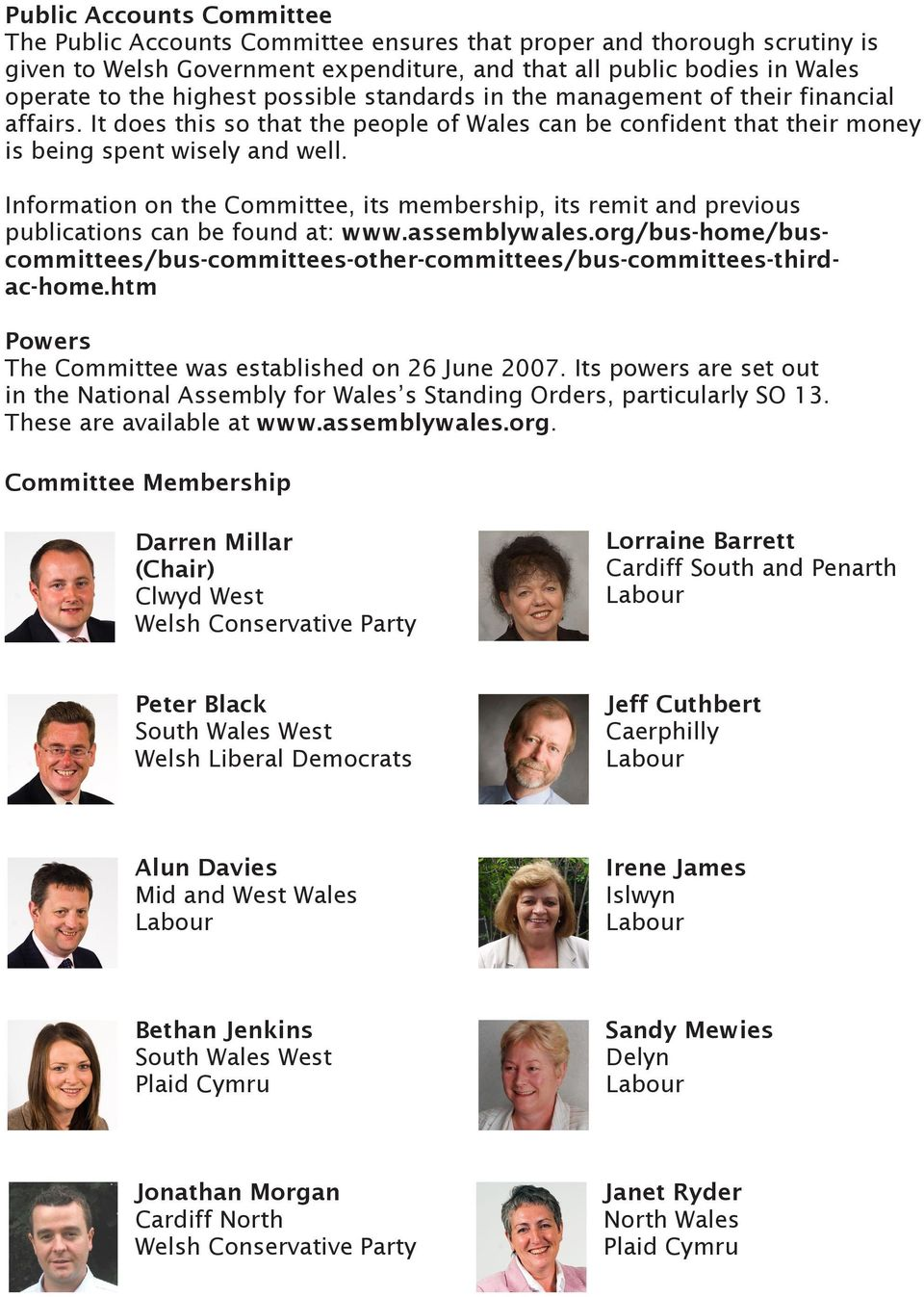 Information on the Committee, its membership, its remit and previous publications can be found at: www.assemblywales.