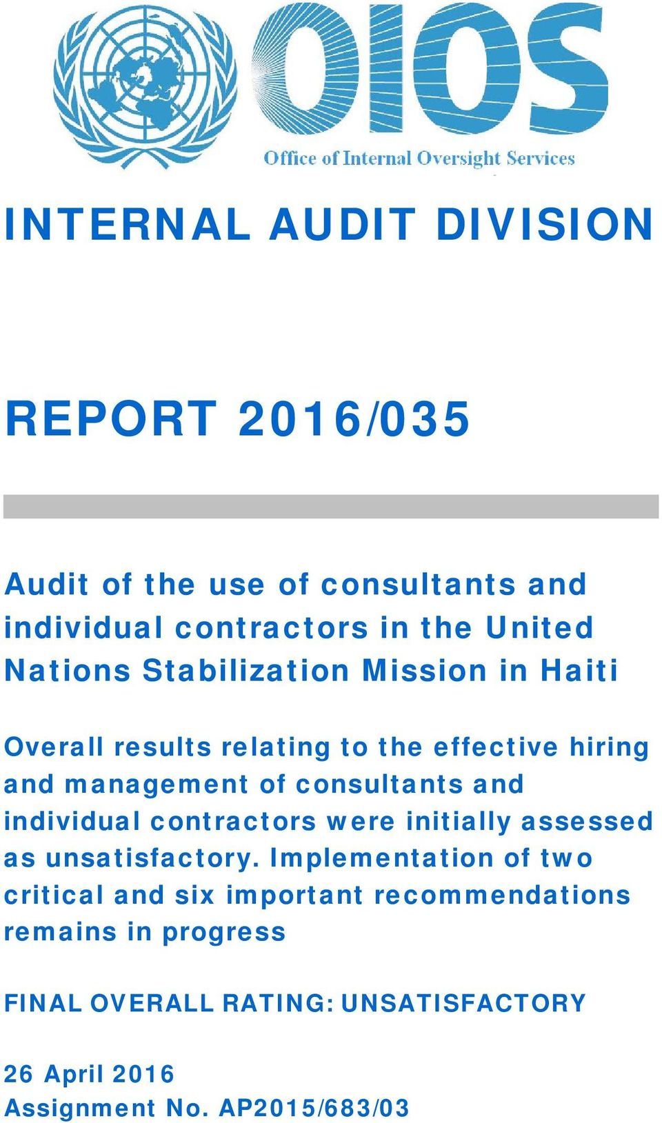 consultants and individual contractors were initially assessed as unsatisfactory.