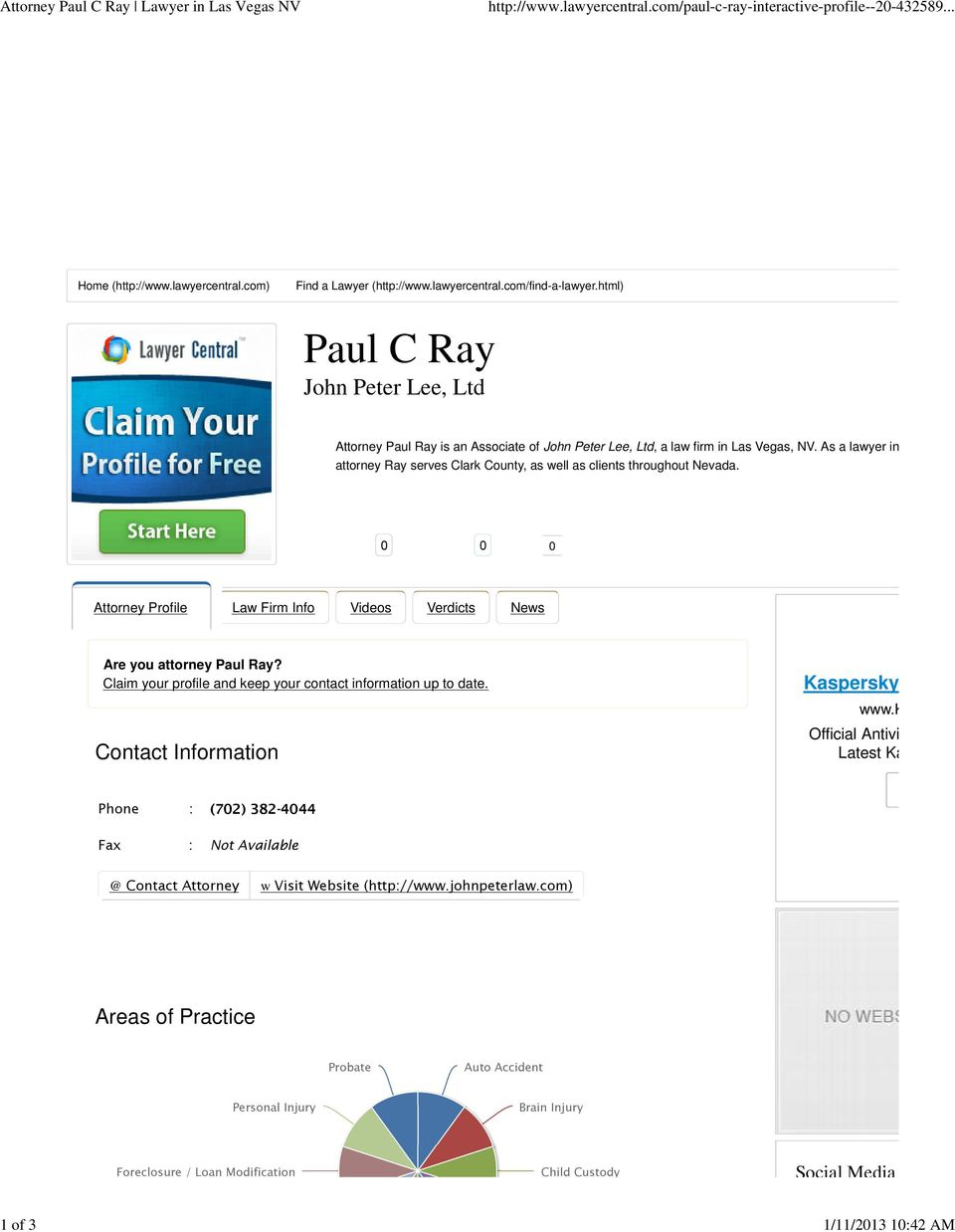 As a lawyer in Las Vega attorney Ray serves Clark County, as well as clients throughout Nevada. 0 0 0 Attorney Profile Law Firm Info Videos Verdicts News Are you attorney Paul Ray?