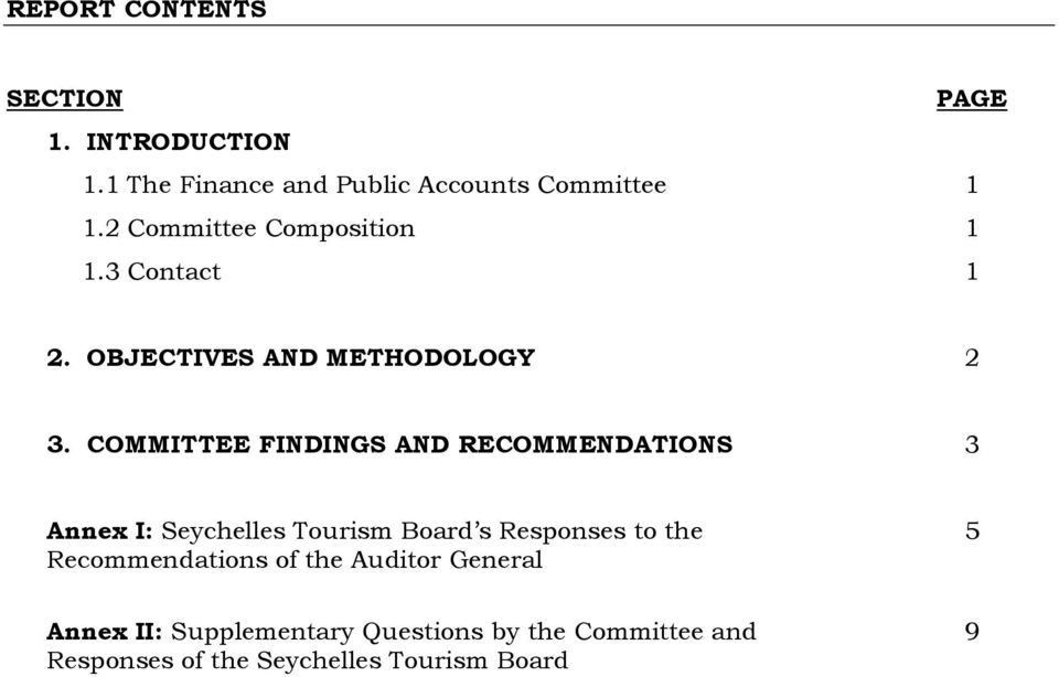 COMMITTEE FINDINGS AND RECOMMENDATIONS 3 Annex I: Seychelles s Responses to the
