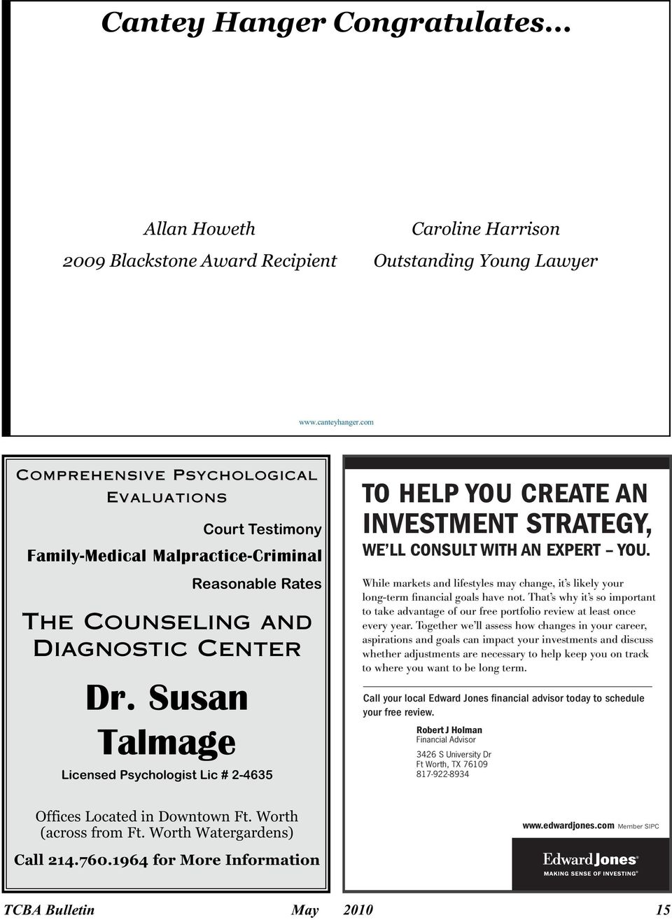 Susan Talmage Licensed Psychologist Lic # 2-4635 TO HELP YOU CREATE AN INVESTMENT STRATEGY, WE LL CONSULT WITH AN EXPERT YOU.