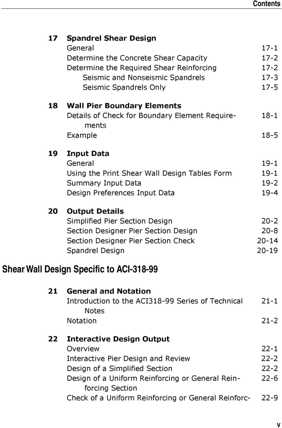 Data 19-2 Design Preferences Input Data 19-4 20 Output Details Simplified Pier Section Design 20-2 Section Designer Pier Section Design 20-8 Section Designer Pier Section Check 20-14 Spandrel Design