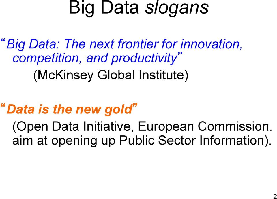 Global Institute) Data is the new gold (Open Data