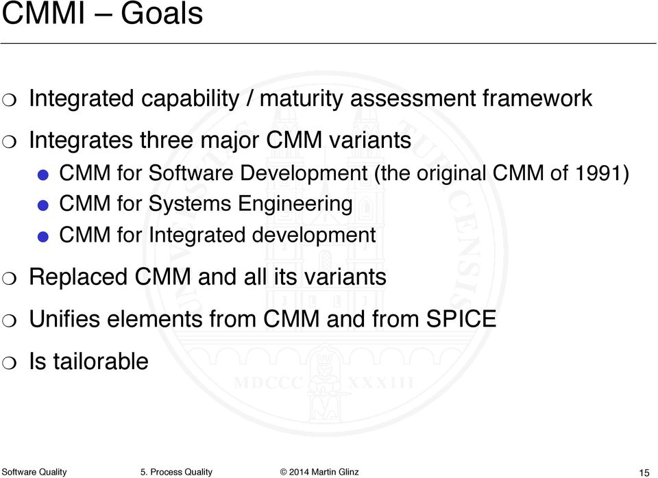 "1991)"" CMM for Systems Engineering"" CMM for Integrated development "" Replaced"