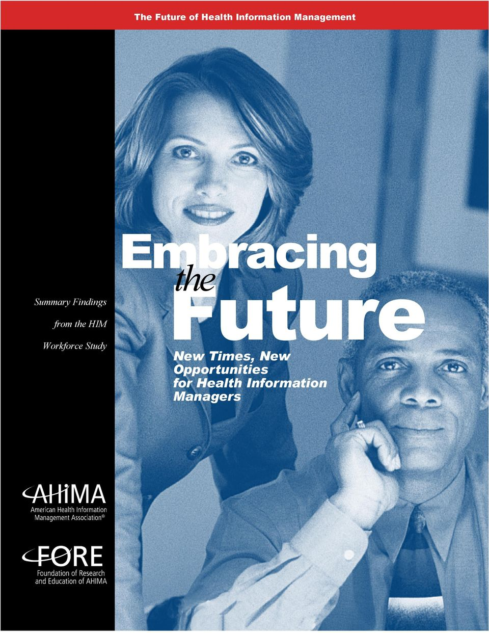 Workforce Study Embracing the Future New