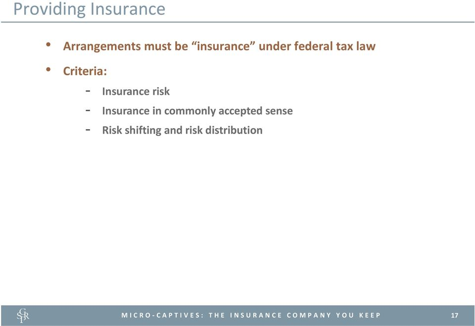 Insurance risk - Insurance in commonly