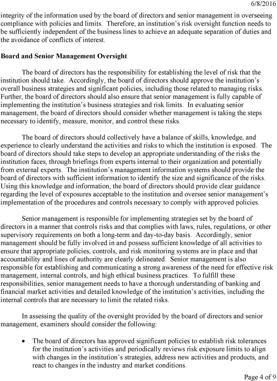 Board and Senior Management Oversight The board of directors has the responsibility for establishing the level of risk that the institution should take.