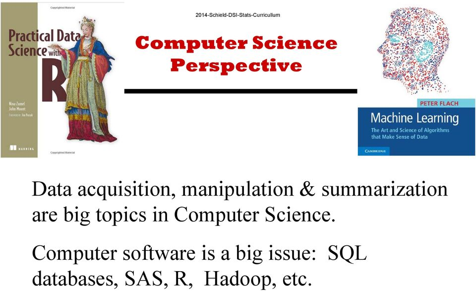 big topics in Computer Science.