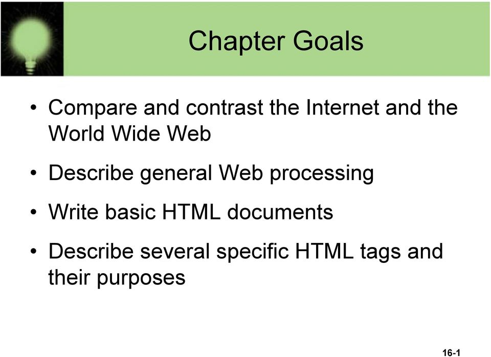 processing Write basic HTML documents Describe