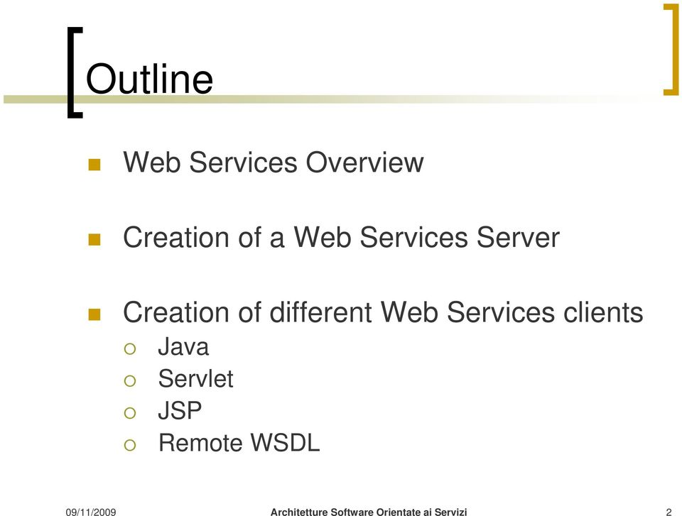 Creation of different Web Services