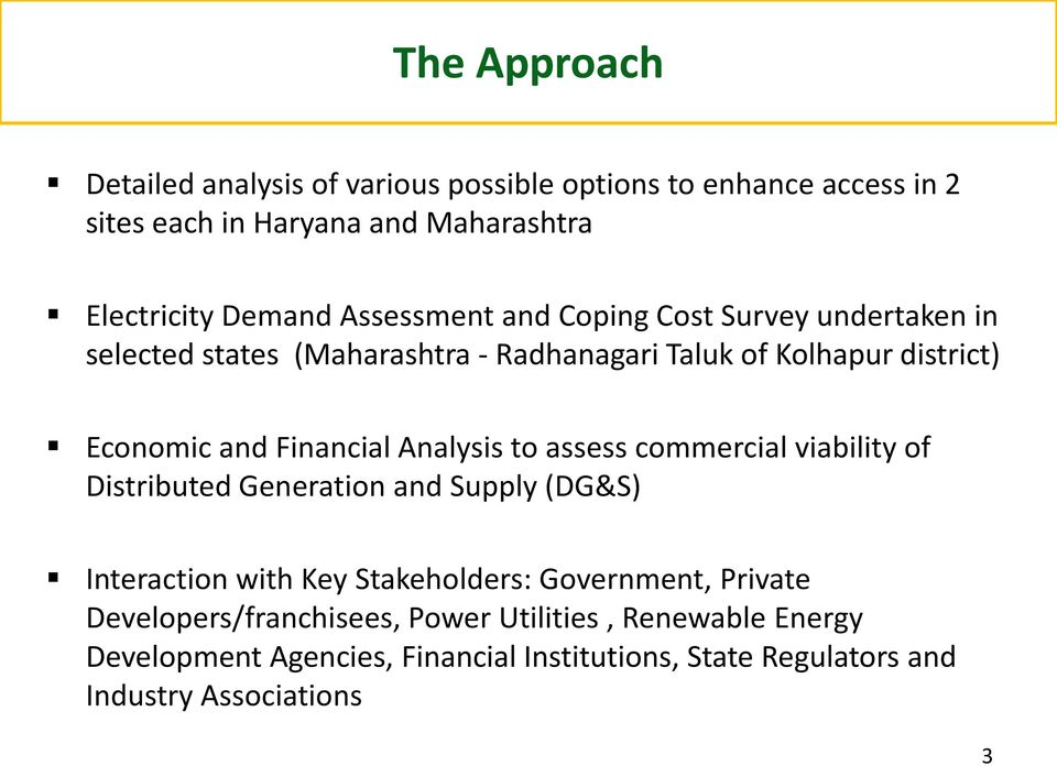 Analysis to assess commercial viability of Distributed Generation and Supply (DG&S) Interaction with Key Stakeholders: Government, Private