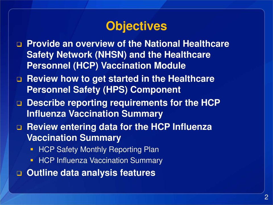 reporting requirements for the HCP Influenza Vaccination Summary Review entering data for the HCP Influenza