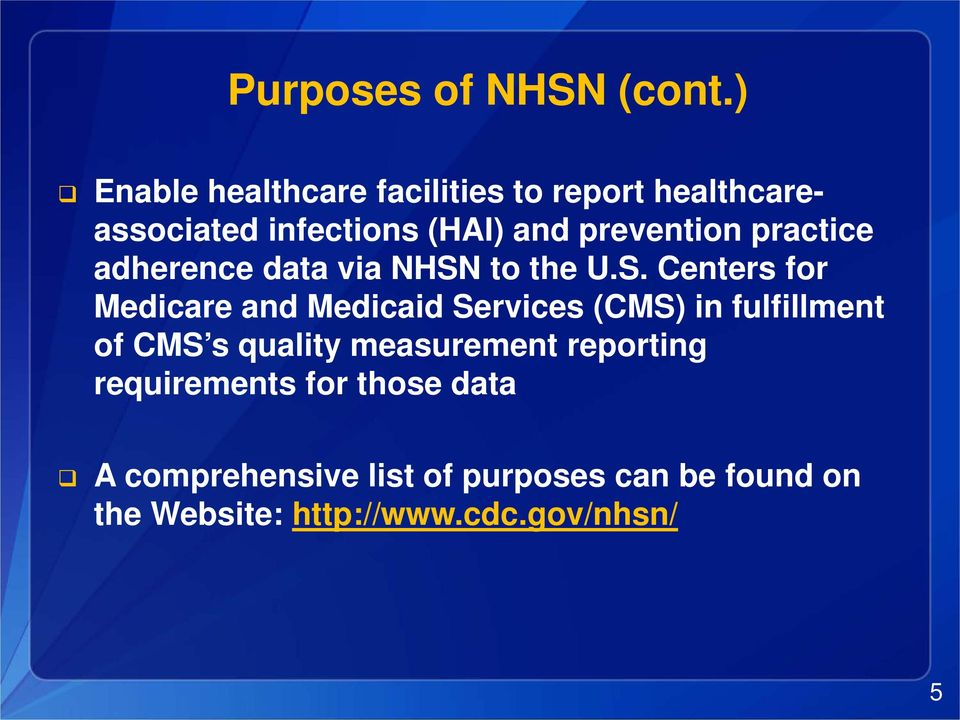 practice adherence data via NHSN