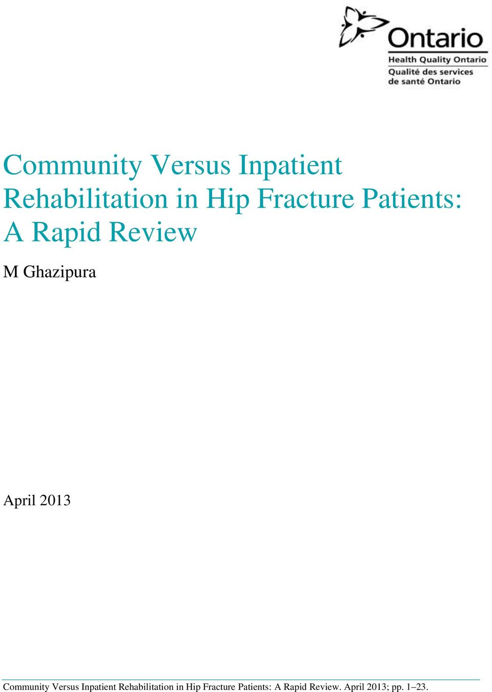 2013  Fracture Patients: A Rapid Review.