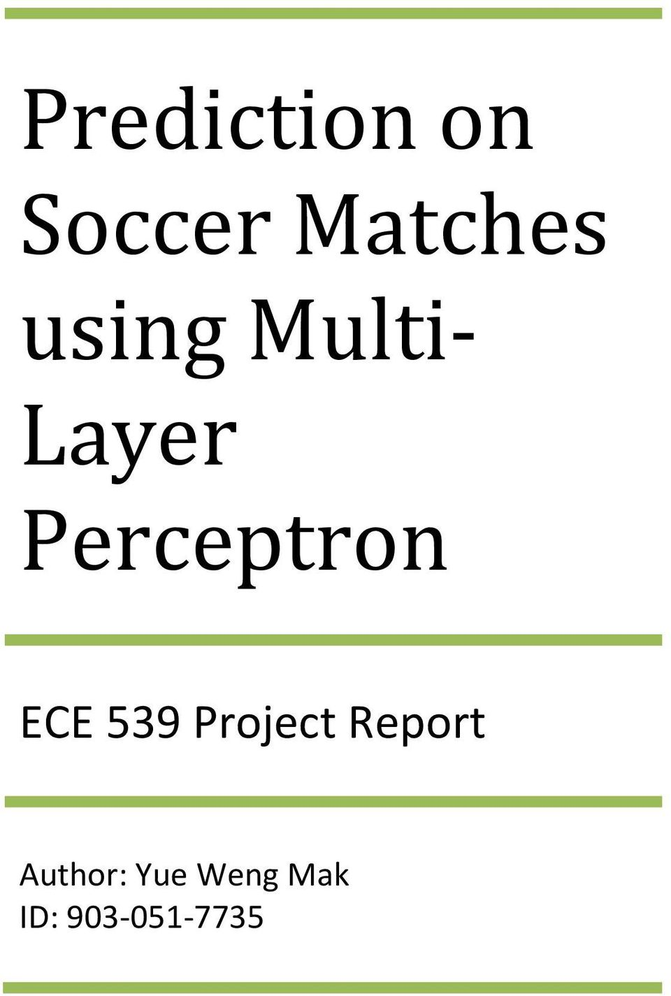 ECE 539 Project Report