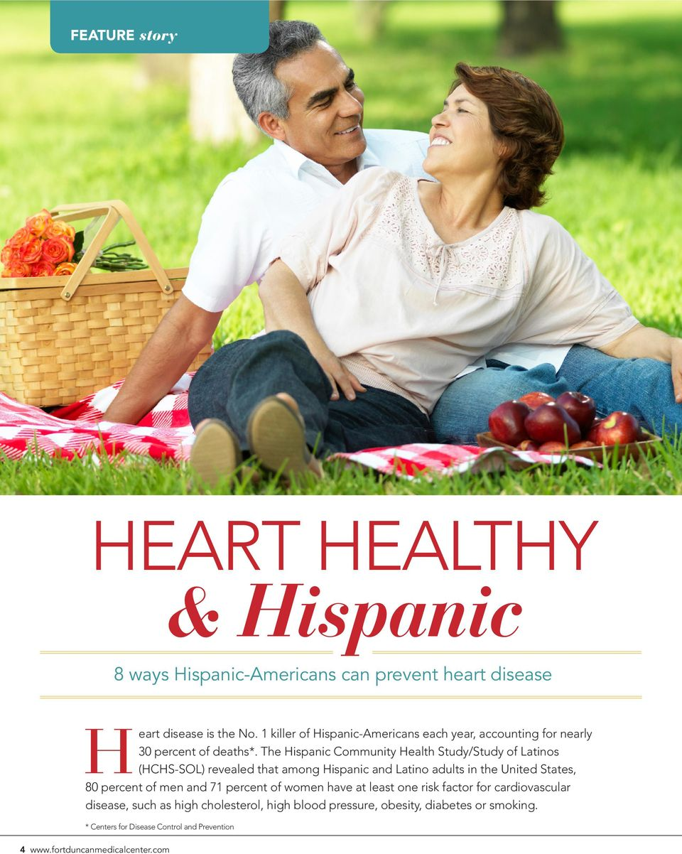The Hispanic Community Health Study/Study of Latinos (HCHS-SOL) revealed that among Hispanic and Latino adults in the United States, 80 percent of