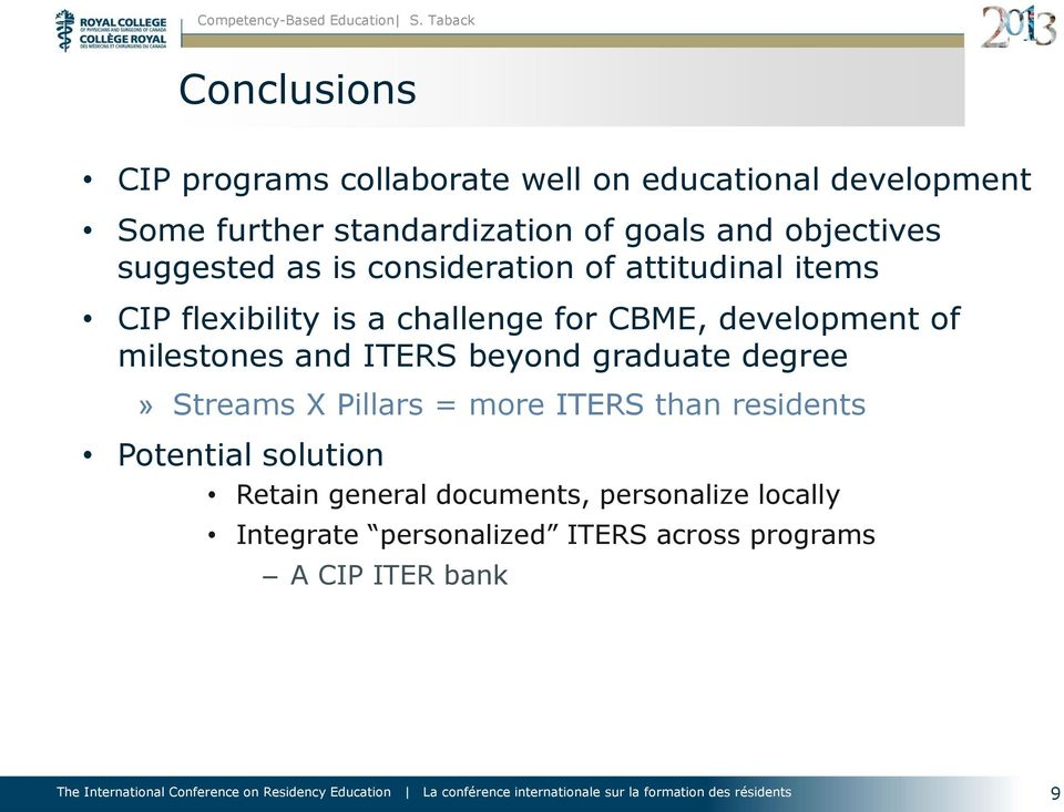 development of milestones and ITERS beyond graduate degree» Streams X Pillars = more ITERS than residents