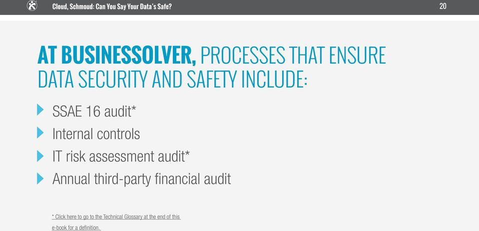 assessment audit* Annual third-party financial audit * Click