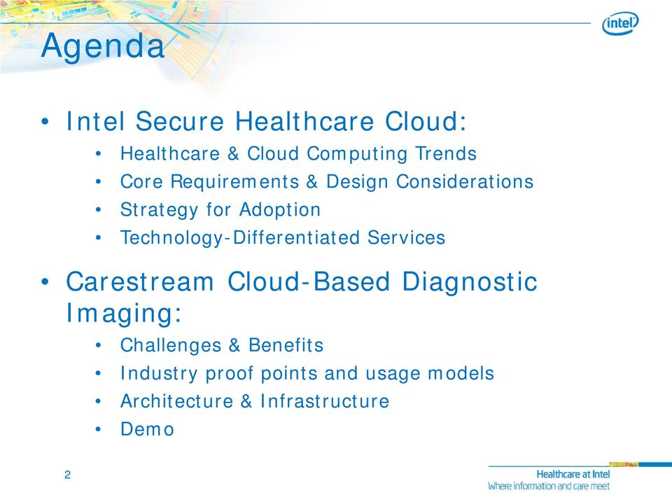 Technology-Differentiated Services Carestream Cloud-Based Diagnostic Imaging: