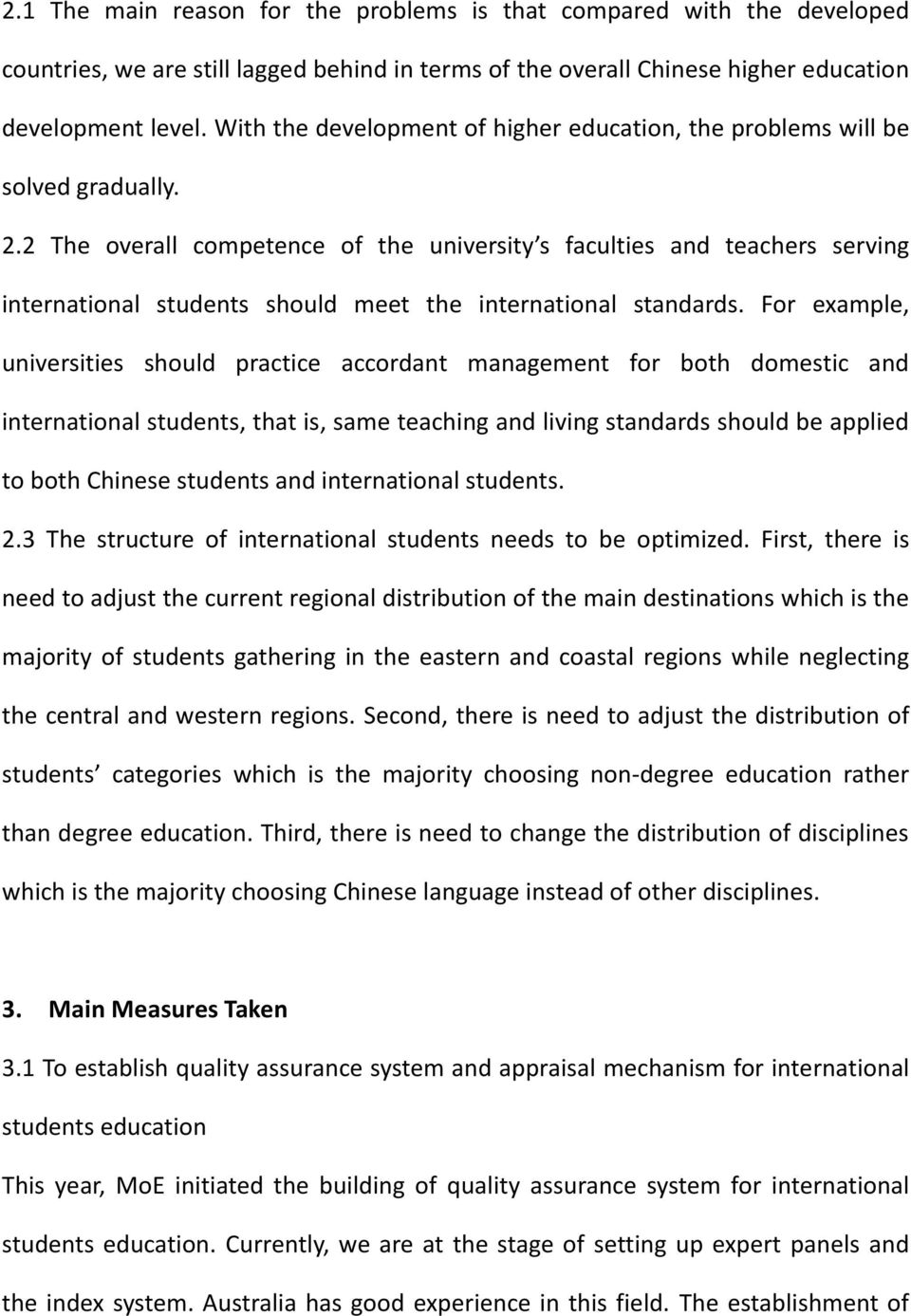 2 The overall competence of the university s faculties and teachers serving international students should meet the international standards.