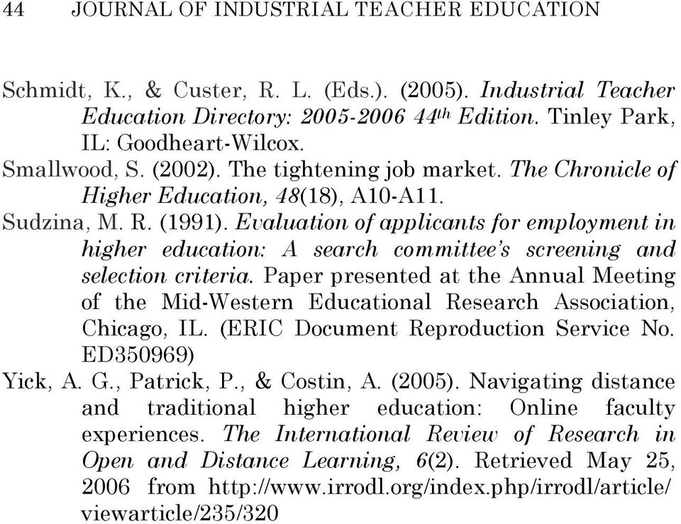Evaluation of applicants for employment in higher education: A search committee s screening and selection criteria.