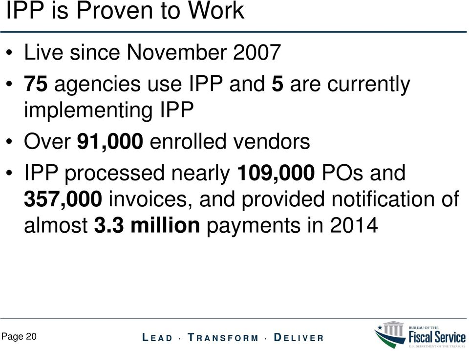 vendors IPP processed nearly 109,000 POs and 357,000 invoices,