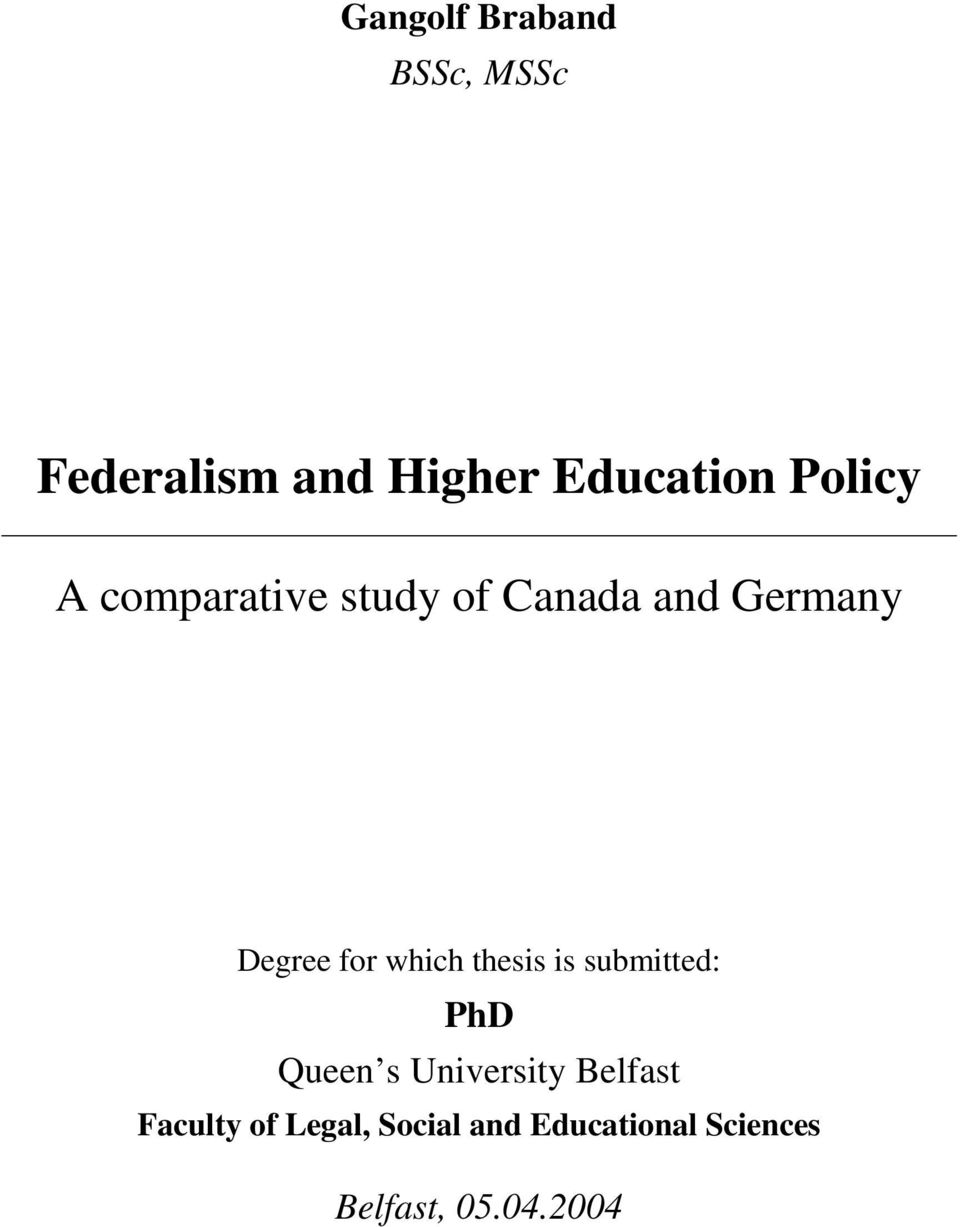 which thesis is submitted: PhD Queen s University Belfast