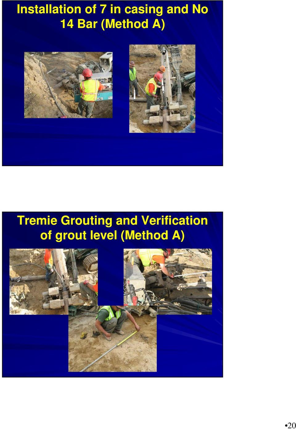 Tremie Grouting and