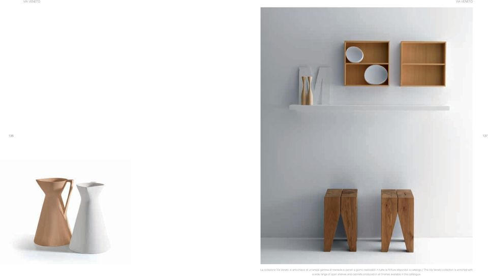 a catalogo / The Via Veneto collection is enriched with a wide range of