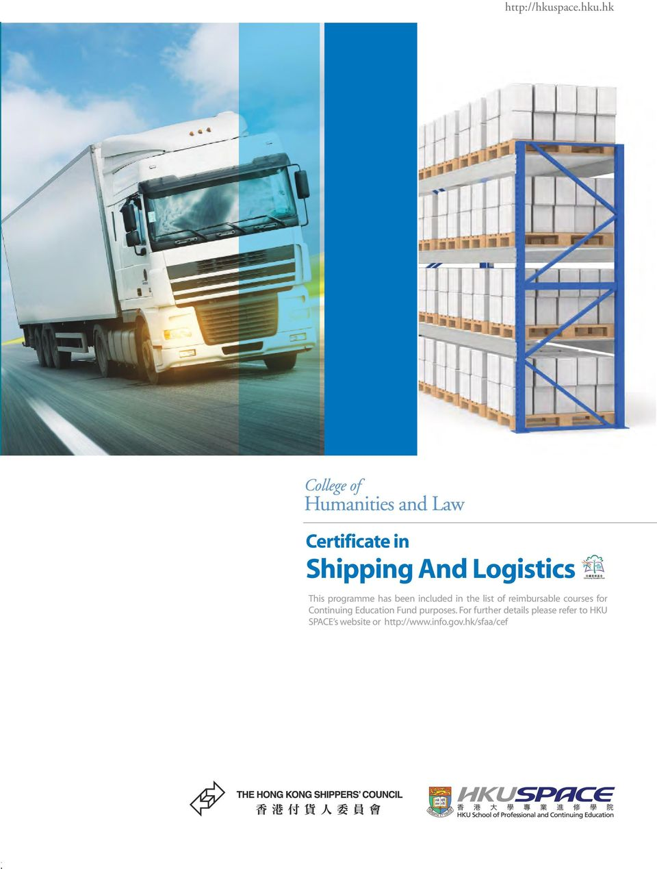 hk Certificate in Shipping And Logistics This programme has been