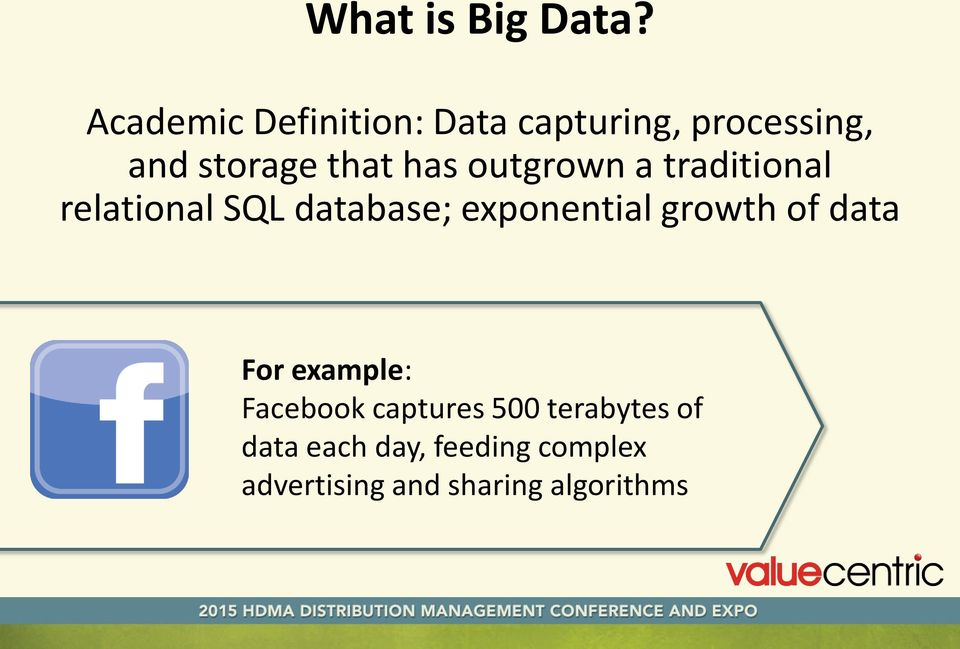 has outgrown a traditional relational SQL database; exponential