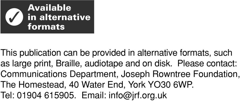 Please contact: Communications Department, Joseph Rowntree