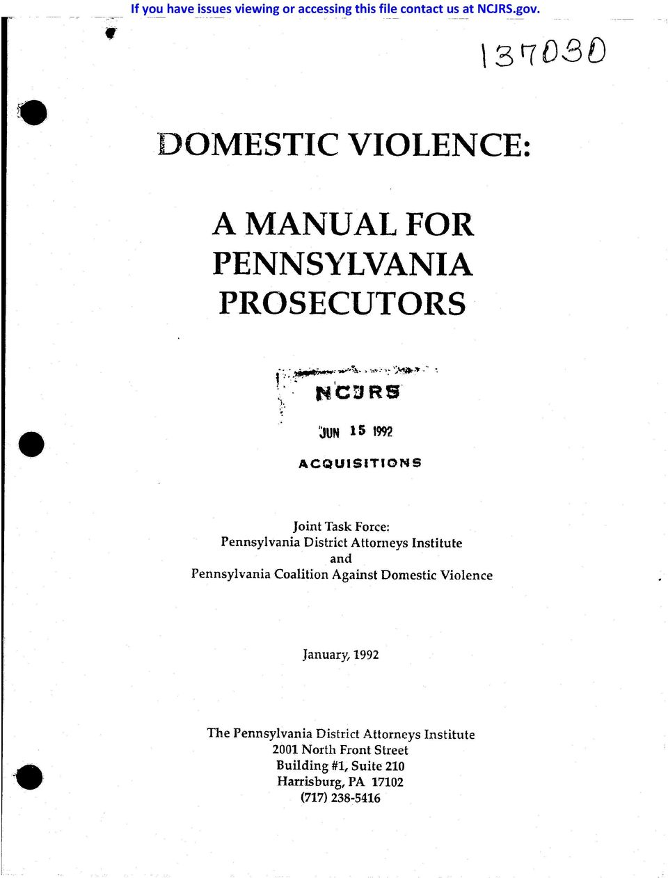 Pennsylvania District Attorneys Institute and Pennsylvania Coalition Against Domestic Violence January, 1992