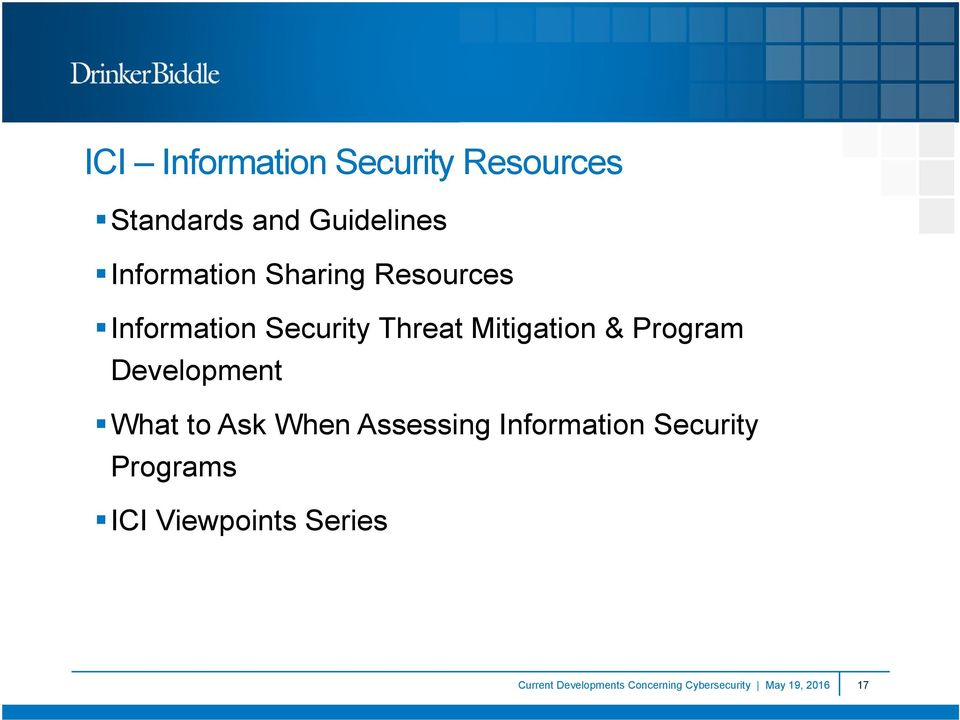 Development What to Ask When Assessing Information Security Programs ICI