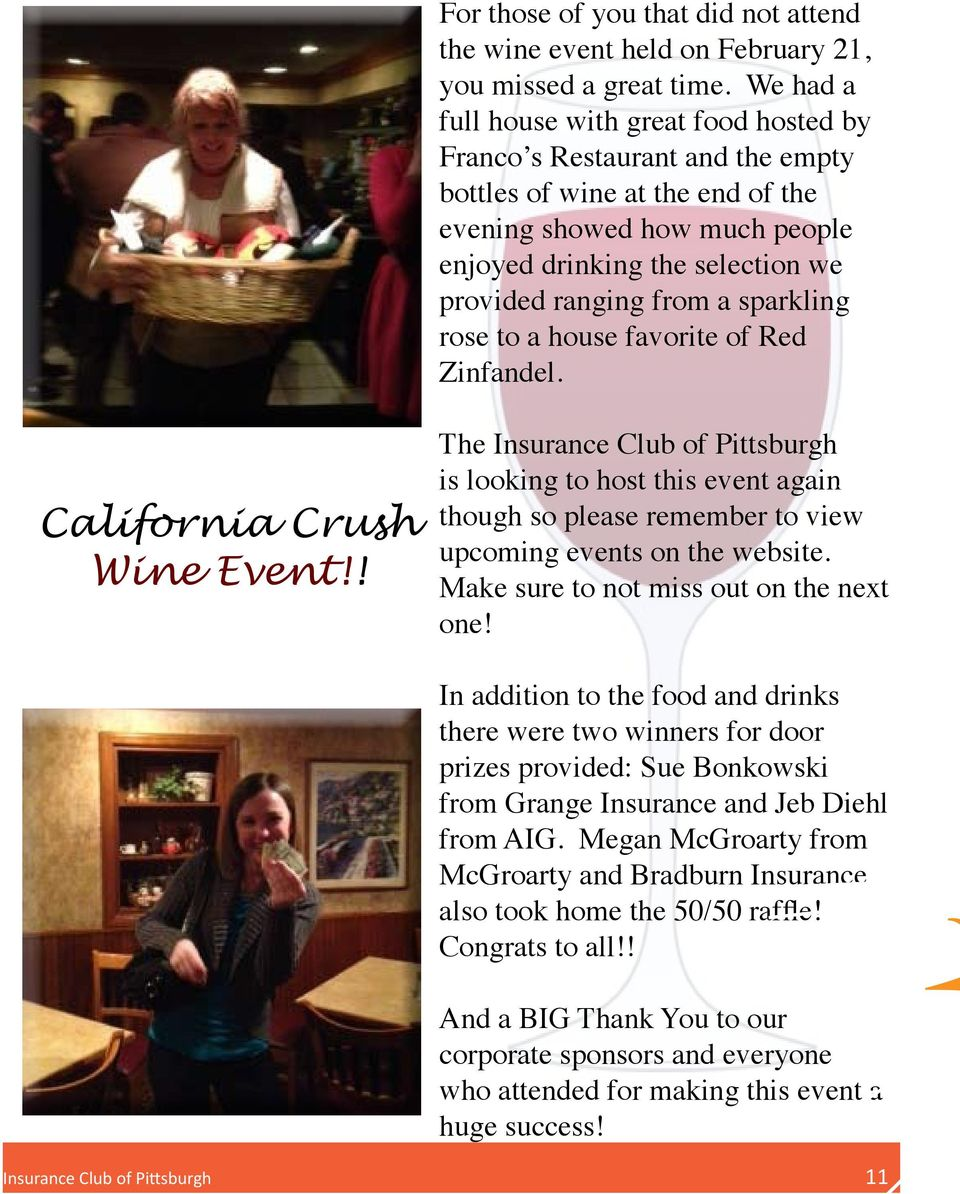 from a sparkling rose to a house favorite of Red Zinfandel. California Crush Wine Event!