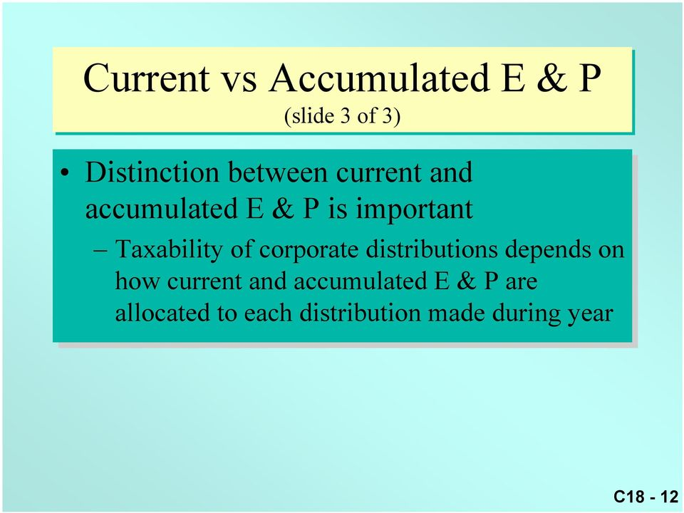 corporate distributions depends on how current and accumulated E