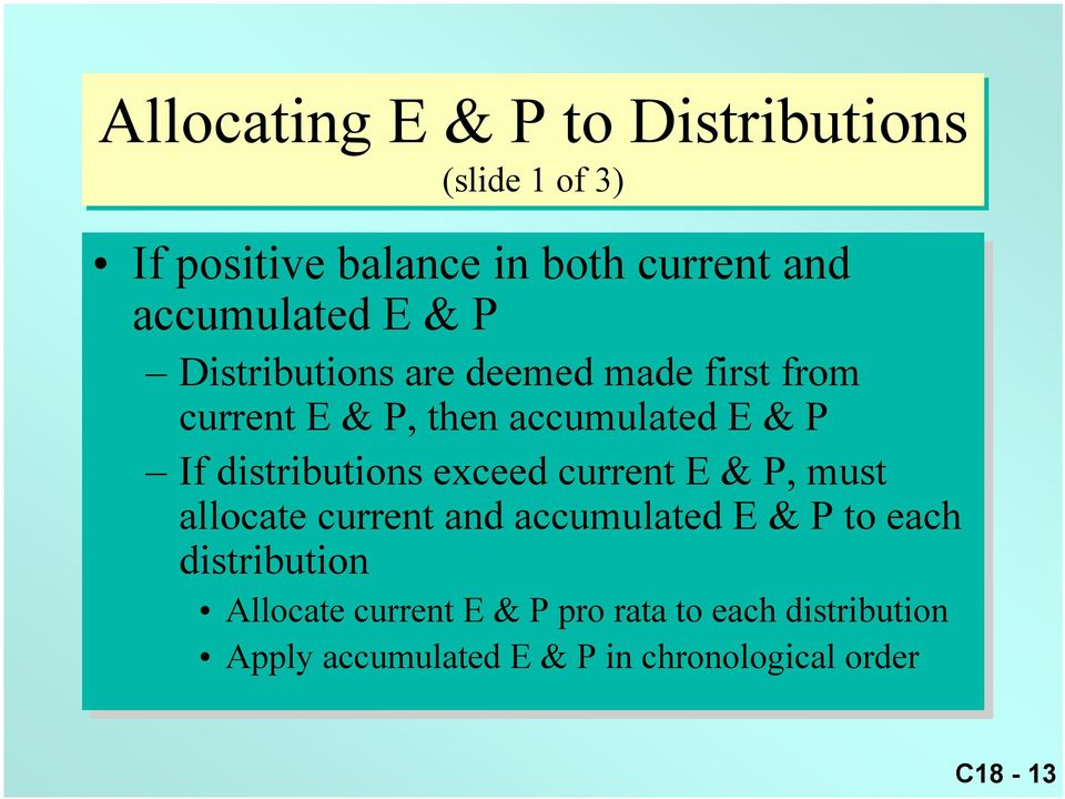 distributions exceed current E & P, P, must allocate current and accumulated E & P to to each