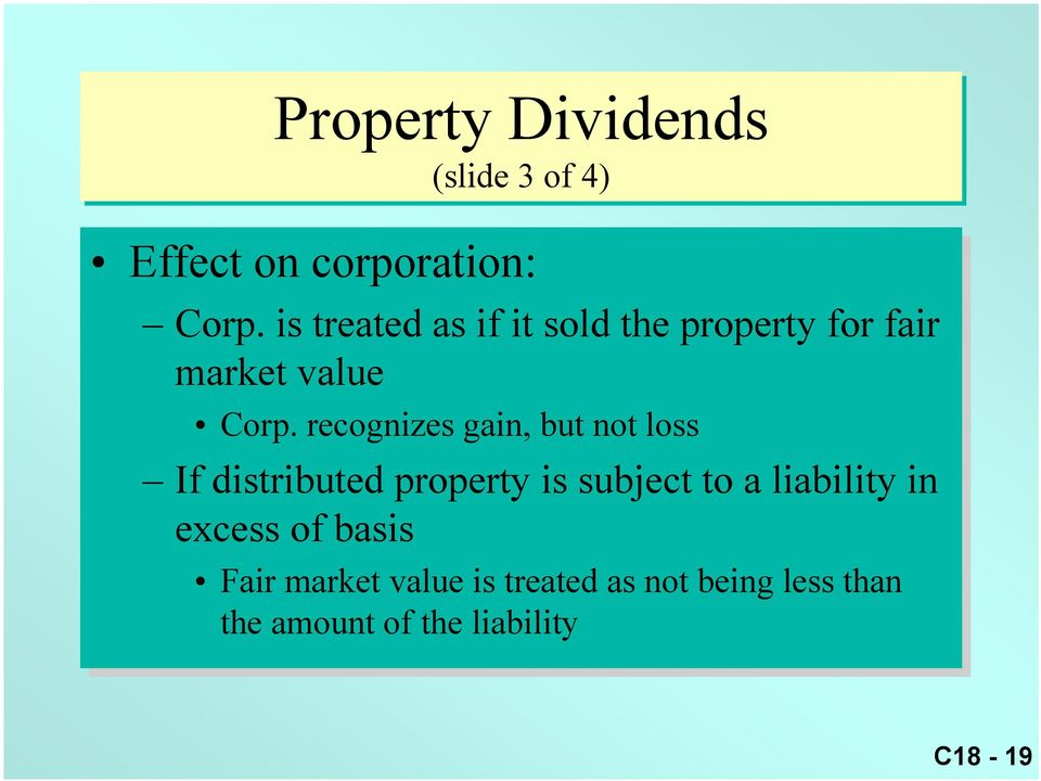 recognizes gain, but not loss If If distributed property is is subject to to a liability