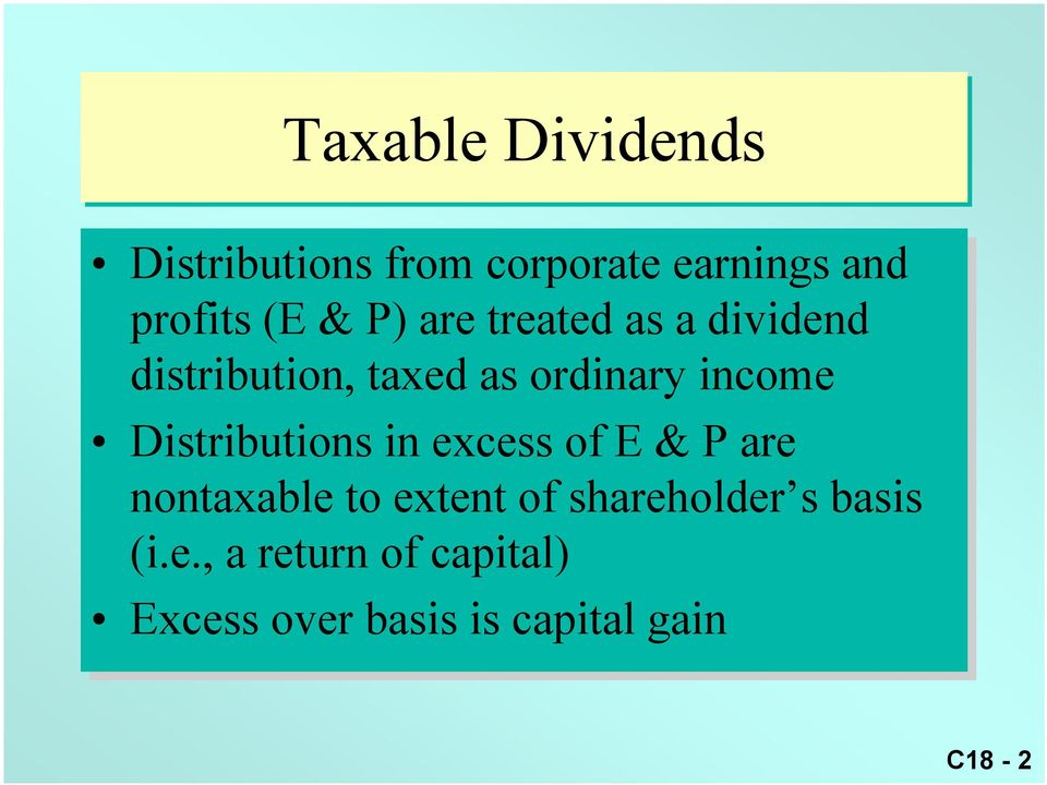 Distributions in excess of E & P are nontaxable to extent of shareholder