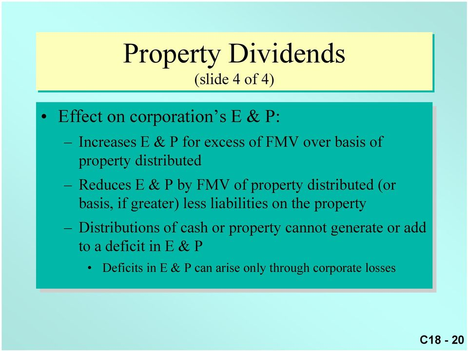 greater) less liabilities on on the the property Distributions of of cash or or property cannot generate or or