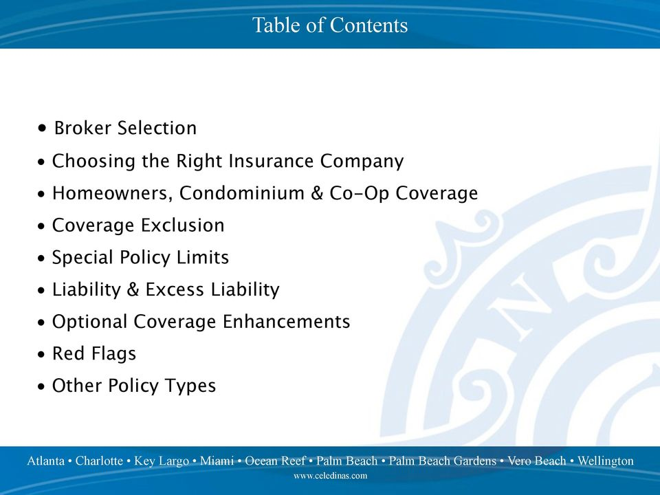 Coverage Exclusion Special Policy Limits Liability & Excess