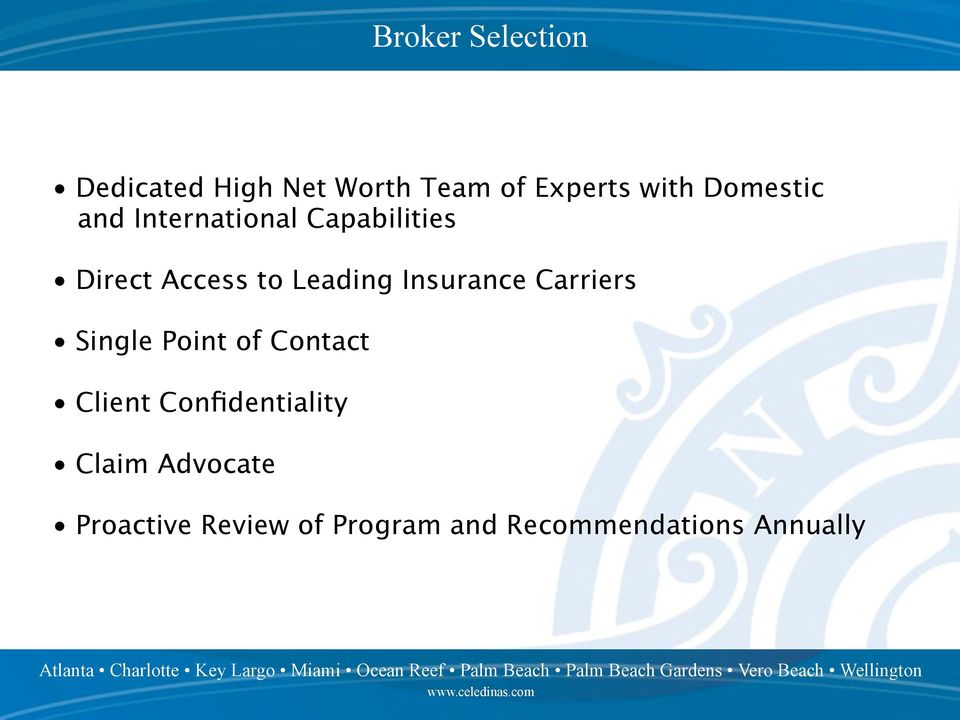 Insurance Carriers Single Point of Contact Client Confidentiality