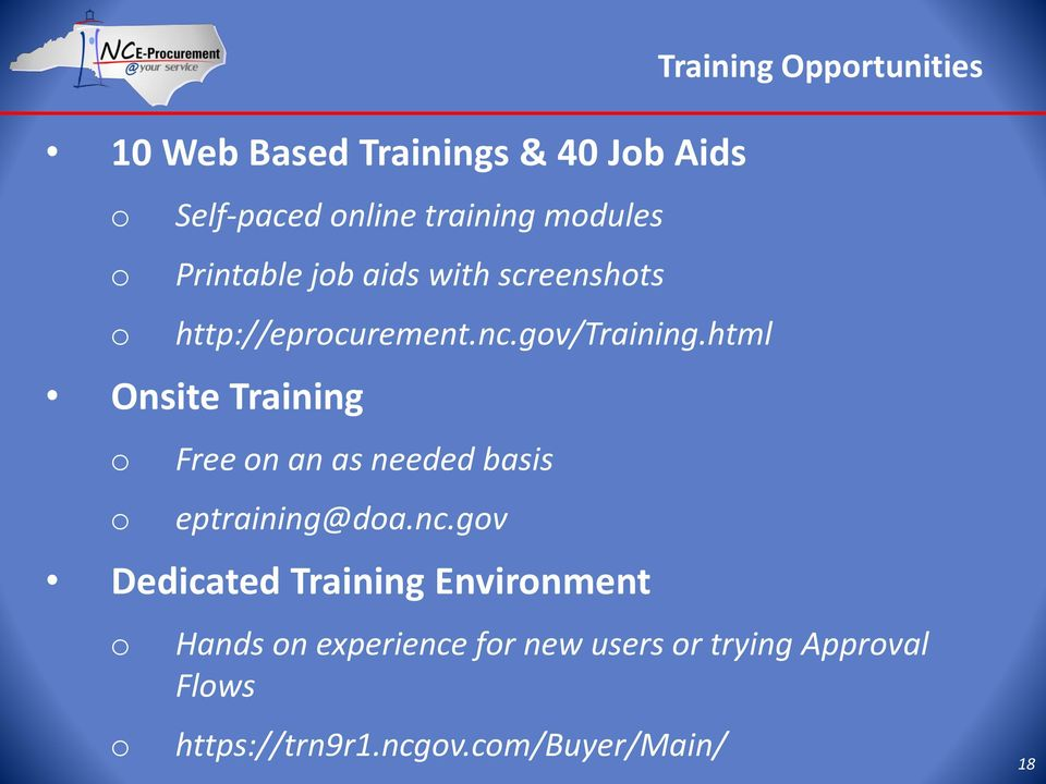 html Onsite Training o o Free on an as needed basis eptraining@doa.nc.